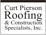 Curt Pierson Roofing and Construction Specialists, Inc.